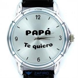 """Reloj My Life """" Papa Te Quiero """""""