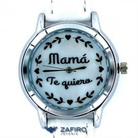 """Reloj My Life """" Mamá Te Quiero """""""