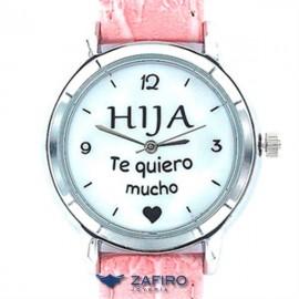 "Reloj My Life "" Hija Te Quiero Mucho """